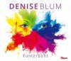 Nieuwe Single Denise Blum : Kunterbunt !